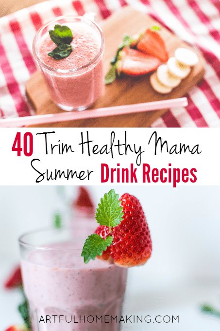 40 trim healthy mama summer drink recipes