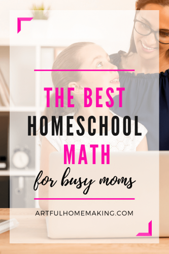 Best Homeschool Math for Busy Moms