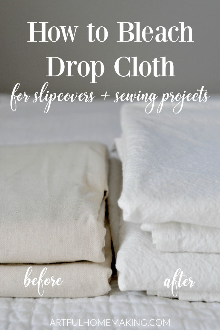 How to Bleach Drop Cloth for Slipcovers
