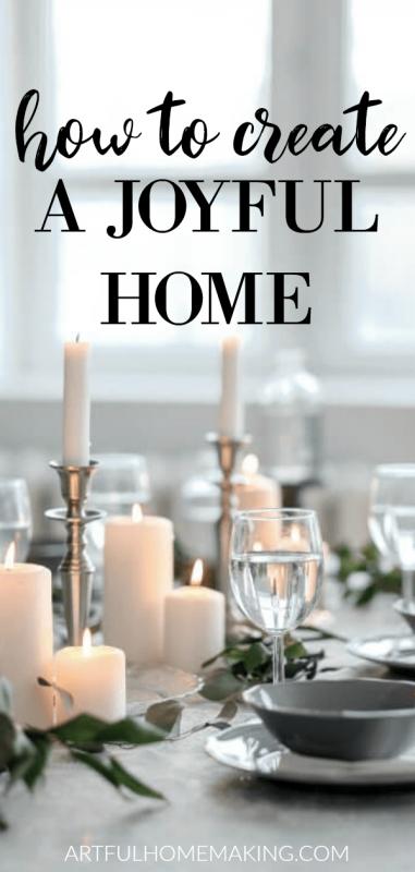 How to Create a Joyful Home