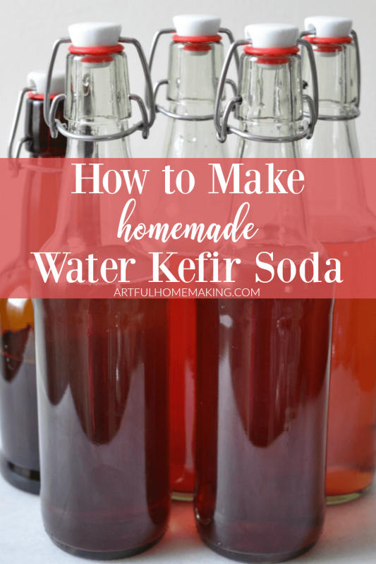 How to Make Water Kefir Soda