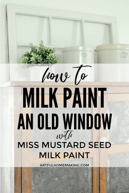How to Milk Paint an Old Window