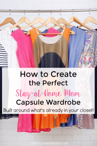 How to create a capsule wardrobe for stay-at-home moms!