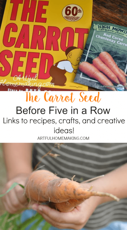 Activities and recipes for The Carrot Seed BFIAR!