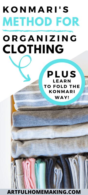 the konmari method for organizing clothing