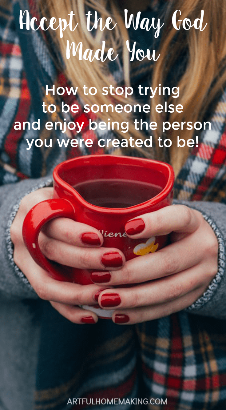 Stop trying to be someone else and be the person God made you to be!