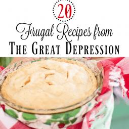 20 Frugal Depression Era Recipes