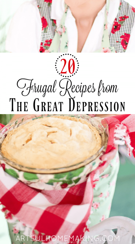 9 Frugal Depression Era Recipes - Artful Homemaking