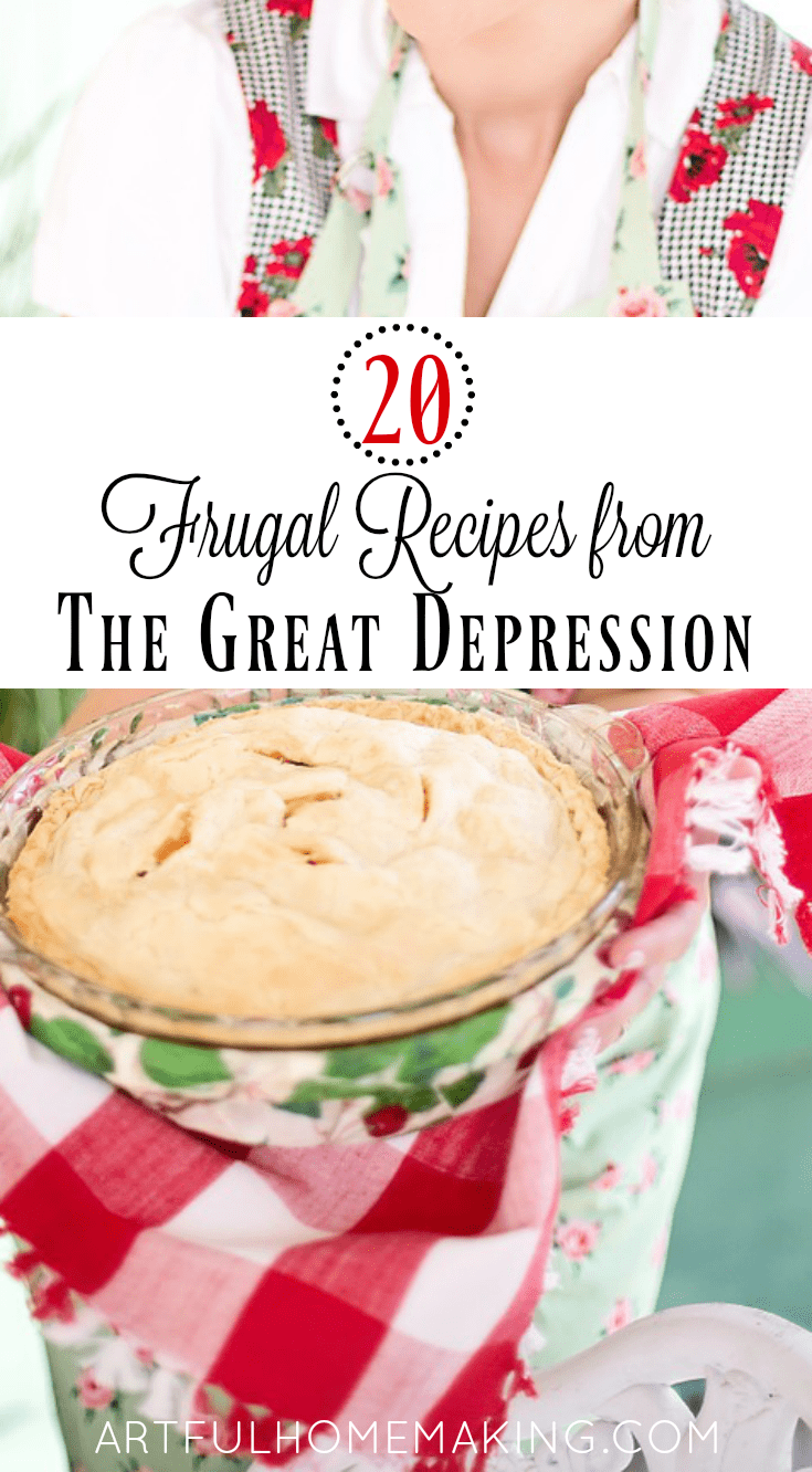 20 Frugal Depression Era Recipes to help you stretch your grocery budget!