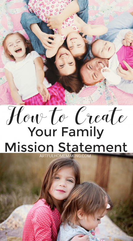 How to create a family mission statement that will help your family be intentional!