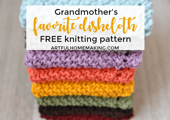 Grandmothers Favorite Dishcloth Knitting Pattern Artful Homemaking