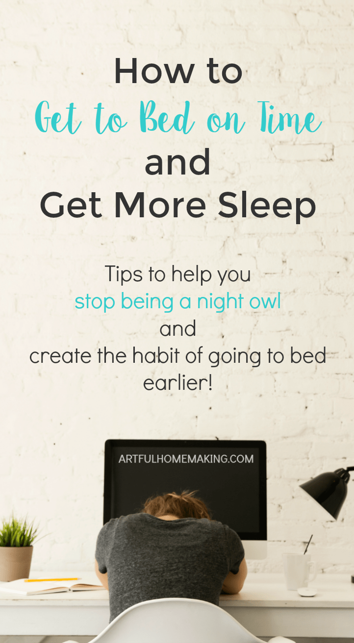 Awesome tips for how to get to bed on time!
