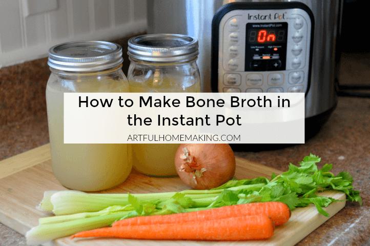 How to Make Instant Pot Bone Broth