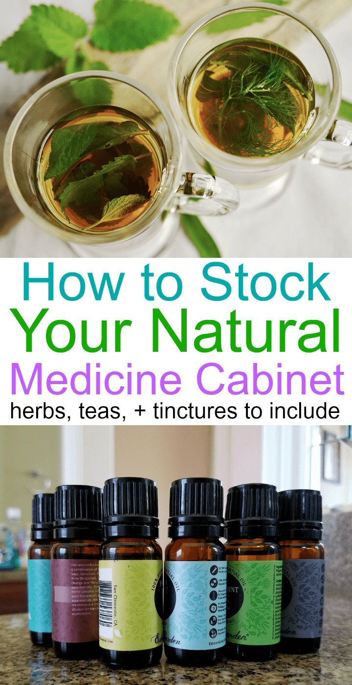 This post includes links to must-have herbs, teas, tinctures, and essential oils for stocking your natural medicine cabinet!