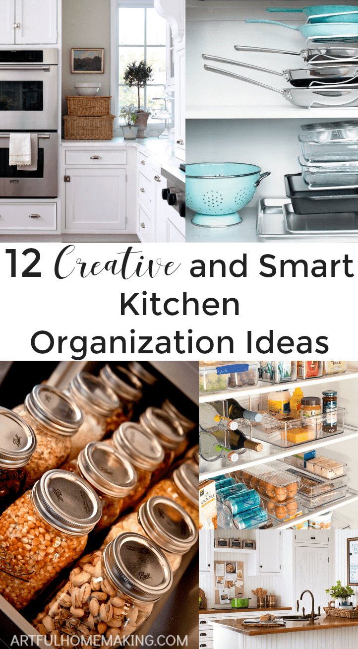 12 Creative and Smart Kitchen Organization Ideas - Artful Homemaking