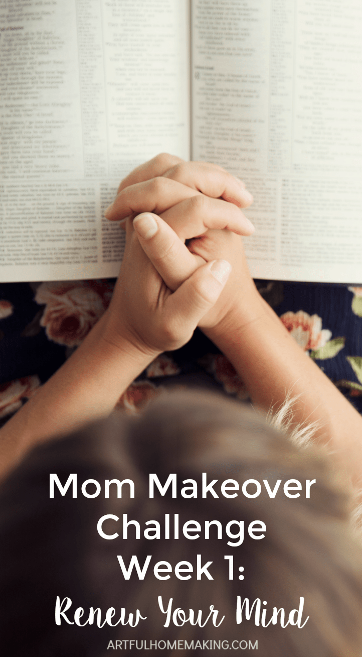 Renew your mind with the Mom Makeover Challenge!