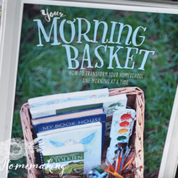 Why Morning Time Is Worth Planning Into Your Homeschool Days