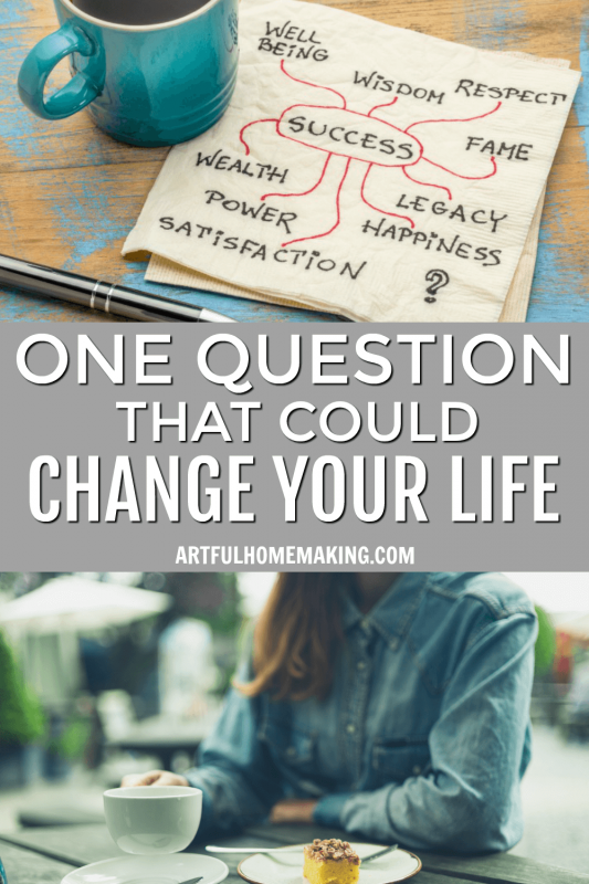 One Question That Could Change Your LIfe