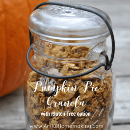 Pumpkin Pie Granola {Gluten-Free Option}