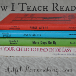 How I Teach Reading (And How I Taught My Five Children To Read)