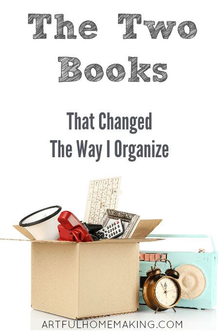 These two books changed the way I organize!