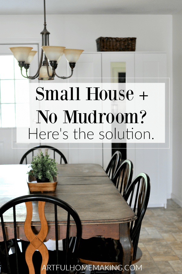 What to Do When You Don't Have a Mudroom: ideas for a small house with no mudroom and no storage space, how to create a fake mudroom!