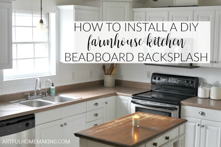 How To Install A Beadboard Kitchen Backsplash Artful Homemaking